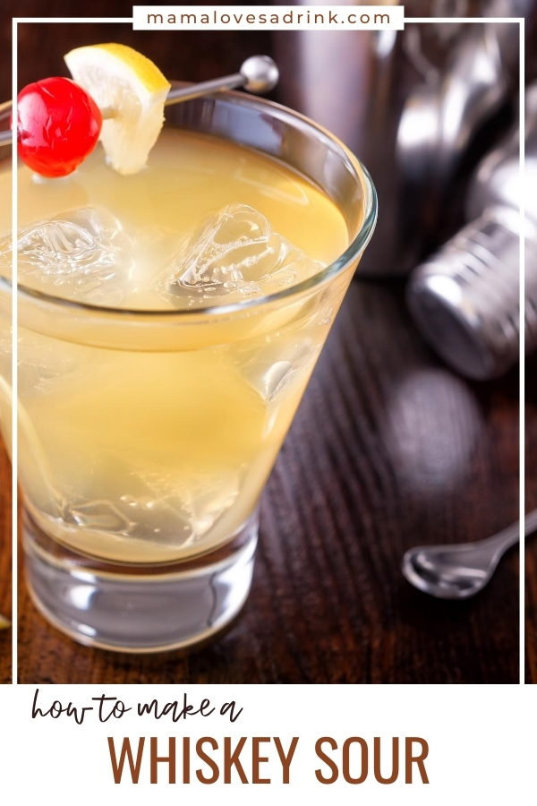Glass of Whiskey Sour - How to make whiskey sour