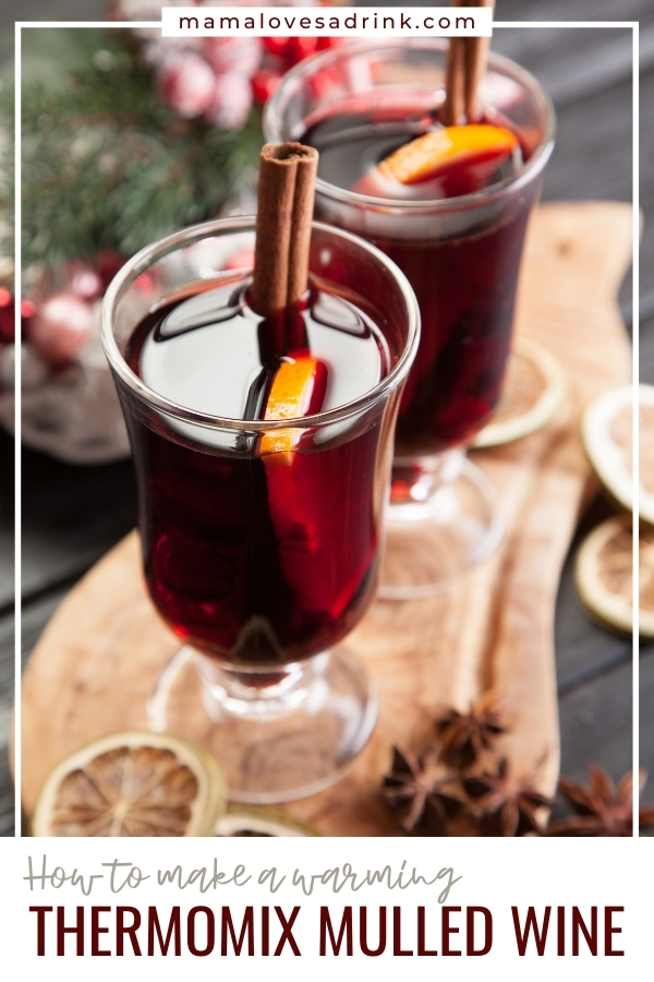 Thermomix mulled wine