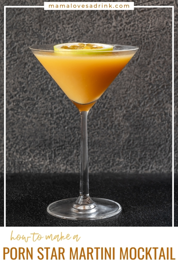 glass of porn star - passionfruit martini with dark background - text how to make a pornstar martini