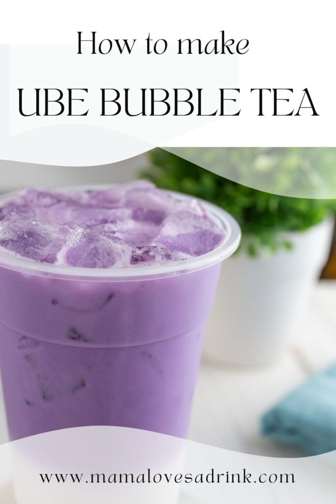 Iced ube bubble tea cup with text: how to make ube bubble tea